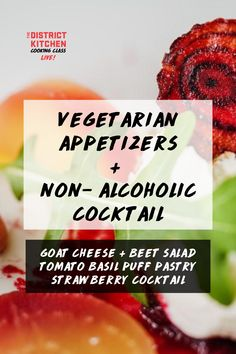 Learn how to make two simple vegetarian appetizers and a non- alcoholic cocktail that will be appreciated by all. Vegetarian Appetizers, Appetizer Recipes, Beet Salad Recipes, Non Alcoholic Cocktails, Beets, Cocktail Recipes, Centre, Cooking, Simple