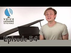 "Ep. 54 ""The Magic EE""- Voice Lessons To The World - YouTube"