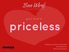 Your love is priceless #LoveWords #HarmonHall