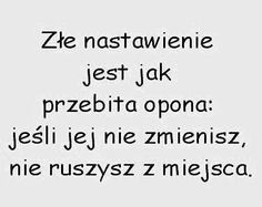 To ja tak bardzo Mommy Quotes, Happy Quotes, Life Quotes, Positive Thoughts, Positive Vibes, Motivational Quotes, Funny Quotes, Saving Quotes, Different Quotes