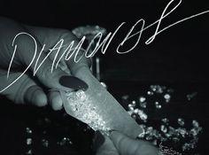Rihanna : Diamonds. Loving it already.