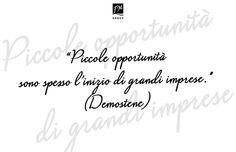 #quotes #frasi #citazioni #opportunità #motivation #demostene #successo #cogliere #attimo #citazioni #FMGroup #FMGroupItalia