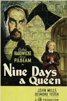 Tudor Rose (Nine Days a Queen). Cedric Hardwicke, Nova Pilbeam, John Mills, Felix Aylmer, Leslie Perrins. Directed by Robert Stevenson. Gaumont British. 1936