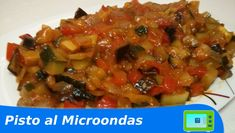 Pisto Manchego al Microondas | Cocinar en Microondas