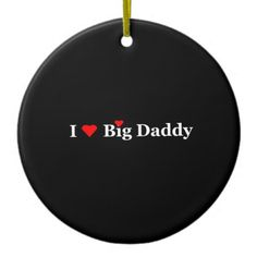 I Heart Big Daddy Gifts Christmas Ornament left blank on one side to add a personal written message. (Sold in CA) thank you!
