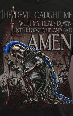 """The Book of Moses says, """"Our God is a warrior god"""" - Glaube - Quotes Christian Warrior, Christian Art, Christian Quotes, Warrior Quotes, Prayer Warrior, Wisdom Quotes, Bible Quotes, Viking Quotes, Spartan Warrior"""