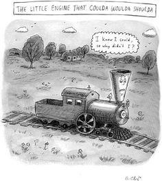 The Little Engine That Coulda Woulda Shoulda  Roz Chast : Cartoons : Fairy Tales