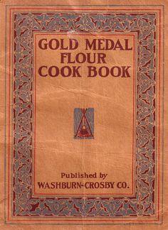 Two covers Vintage cookbooks | ... Background: Vintage 1917 Book Cover of Gold Medal Flour Cookbook