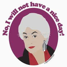 'Bea Arthur as Dorothy Zbornak' T-Shirt by gregs-celeb-art Golden Girls Quotes, Girl Quotes, Dorothy Zbornak, Bea Arthur, Golden Rules, Third Birthday, Ol Days, Haha Funny, Olaf