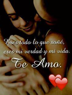 Y si lo eres, lo eres todo eres mi vida mi amor TE AMO BABE ❤ #AMOAMIESPOSO