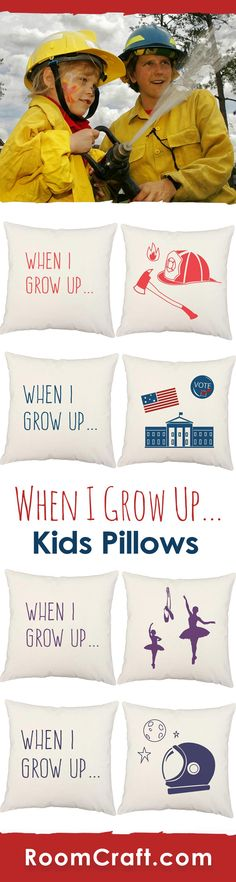 Stoke the fire of your child's passion with these aspiration throw pillows. Each inspiring design is offered in multiple fabrics, colors, and sizes making them a great addition to any bedroom, game room or nursery. Our quality kids' dreams pillow covers are made to order in the USA and feature 3 wooden buttons on the back for closure. Choose your favorite and create a truly unique pillow set. #roomcraft
