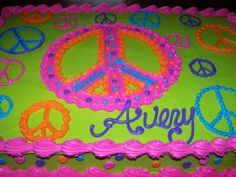 Shelli Belli Cakes Averys Peace Sign Cake minus that awful green.if we go with a rectangular cake? Peace Sign Party, Peace Sign Birthday, Peace Sign Cakes, Birthday Sheet Cakes, Cupcake Birthday Cake, Birthday Cake Girls, Cupcake Cakes, 6th Birthday Parties, Birthday Ideas