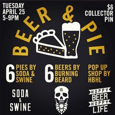 Join us this Tuesday @sodaandswine in @libertystation for some sweet pie and beer pairings with the good folks @burning.beard.brewing Collector pins will be available too at our pop up shop. Come hungry and thirsty.  Love you.  Pie pie. #sandiego #sandiegoconnection #sdlocals #sandiegolocals - posted by Hoppy Beer Hoppy Life ® https://www.instagram.com/hoppybeerhoppylife. See more San Diego Beer at http://sdconnection.com