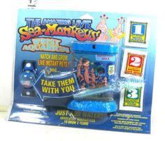 Sea Monkeys. Biggest marketing ploy ever..Weren't they just little shrimp