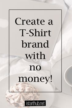 If you would love to dive into the world of fashion, start with creating a T-Shirt brand. No investment needed! #businesstips #howto #startablog #startuplife