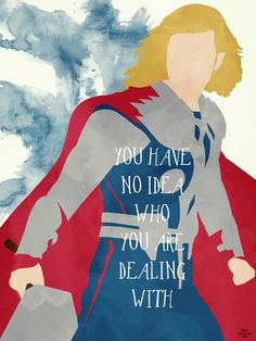 You have no idea who you're dealing with #quotes | The Avengers #fanart