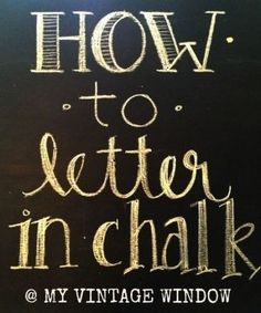 How to Letter in Chaulk