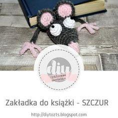 DIY - zrób to sam : #22 CYKLICZNE SZYDEŁKO - edycja VI - zakładka do książki - SZCZUR