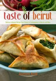 Buy Taste of Beirut: Delicious Lebanese Recipes from Classics to Contemporary to Mezzes and More by Joumana Accad and Read this Book on Kobo's Free Apps. Discover Kobo's Vast Collection of Ebooks and Audiobooks Today - Over 4 Million Titles! Lebanese Cuisine, Lebanese Recipes, Lebanese Salad, Burek Recipe, Lebanese Fatayer Recipe, Spinach Pie, Middle Eastern Recipes, Arabic Food, Food Print