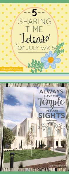LDS Sharing Time Ideas July Week 5: 5 Ideas to Choose from