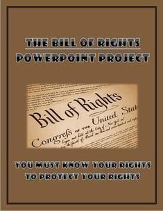 Students will create a PowerPoint project on the Bill of Rights.  Packet includes a detailed rubric on how to design the PowerPoint including a few questions to get the students thinking about their rights.