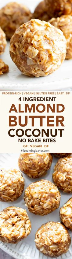 4 Ingredient No Bake Almond Butter Coconut Energy Bites (V, GF): an easy 'n healthy recipe for deliciously chewy protein-rich energy bites made with nutrient-rich almond butter and coconut! #GlutenFree, #Vegan #DairyFree #OneBowl #HealthySnacks #AlmondButter #NoBake #NoBakeBites #ProteinPacked #Snacks | Recipe on BeamingBaker.com