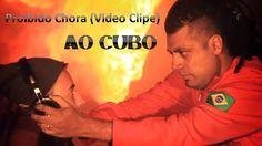 Novo Video Clipe do Ao Cubo Proibido Chorar (Versão Oficial) - Baixe Rap Nacional - Músicas de Rap para Download