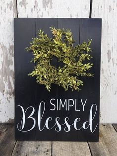 Simply Blessed Wood Sign  Farmhouse Decor  Rustic Wood Sign