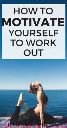 How to Motivate Yourself to Work Out | Struggling to find the motivation to work out? You aren't alone! Here are some tips that are sure to get you motivated. | Health, Fitness