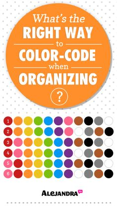 What's the right way to color-code when organizing?! From http://www.alejandra.tv