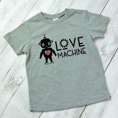 Love Machine Shirt, Valentine shirt for boys, Valentine shirt for girls, kids Valentine shirt, Valentine shirt for boys, robot shirt by ShopHartandSoul on Etsy https://www.etsy.com/listing/503126529/love-machine-shirt-valentine-shirt-for