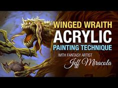 Winged Wraith acrylic painting technique by fantasy artist Jeff Miracola - YouTube