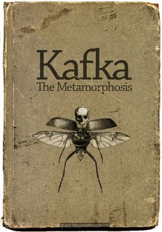 "Bookcover for Franz Kafkas novella, The Metamorphosis pub. ""The Metamorphosis"" (Die Verwandlung, also sometimes termed ""The Transformation"") tells a tale of a young man Gregor Samsa, waking to find himself transformed into a monstrous. Book Cover Art, Book Cover Design, Book Design, I Love Books, Good Books, Books To Read, Book Writer, Book Authors, Vintage Book Covers"