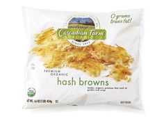Cascadian Farm Organic Hash Browns You don't need preservatives and fat to make a hash brown crispy and delicious: just some shredded organic potatoes from Cascadian Farm. With only one ingredient, simpler is better (though we won't begrudge you the organic ketchup.)  cascadianfarm.com
