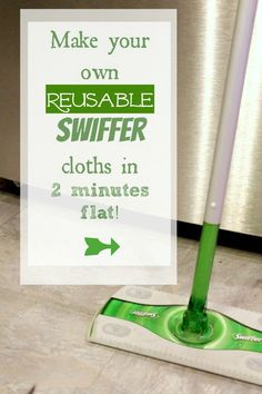 Make your own reusable Swiffer cloths in 2 minutes flat with The Creek Line House!