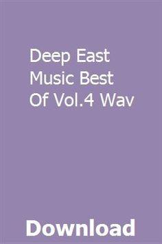 Deep East Music Best Of Vol.4 Wav download online full Deep, Music, Musica, Musik, Muziek, Music Activities, Songs