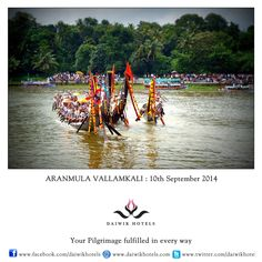 ARANMULA VALLAMKALI.  This is the annual boat race festival held at the Sri Aranmula Parthasarthy Temple in the Aranmula District of Kerala. The exciting snake boat races are held during the time of Onam on the Pamba River. The snake boats, called palliyadams are a hundred feet in length and have a hood in front that resembles the hood of a snake. To the beat of drums and singing the boats race across the river in a breathtaking skill of rowing.