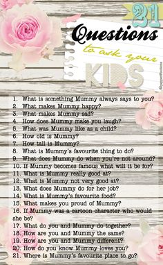 21 questions to ask your kids - Printable.