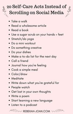 Social media can take a huge toll on our mental health. Stop playing the comparison game and get OFF of social media with these self-care habits that you can do instead. (Image with a list of 20 Self-Care Acts Instead of Scrolling on Social Media) health Vie Motivation, Health Motivation, Healthy Lifestyle Motivation, What To Do When Bored, Self Care Activities, Mental Health Activities, Wellness Activities, Social Activities, Self Improvement Tips
