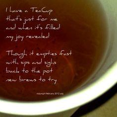Beautiful tea cup poetry by http://teatra.de member @Jo Johnson