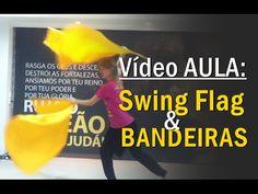Bandeiras para Dança Gospel ~ Swing Flags ~ Tutorial - YouTube