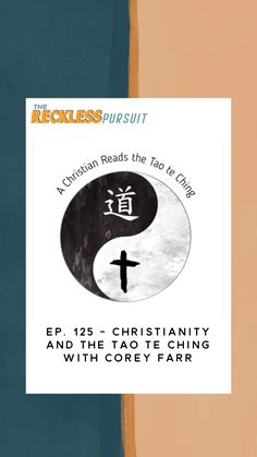 #christianity #taoteching #taoism #religion #podcast #podcasting #theology