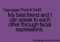 @Caraline Cardwell.  AND, we can refer to certain people through facial expressions.... LSHMSFOAIDMT