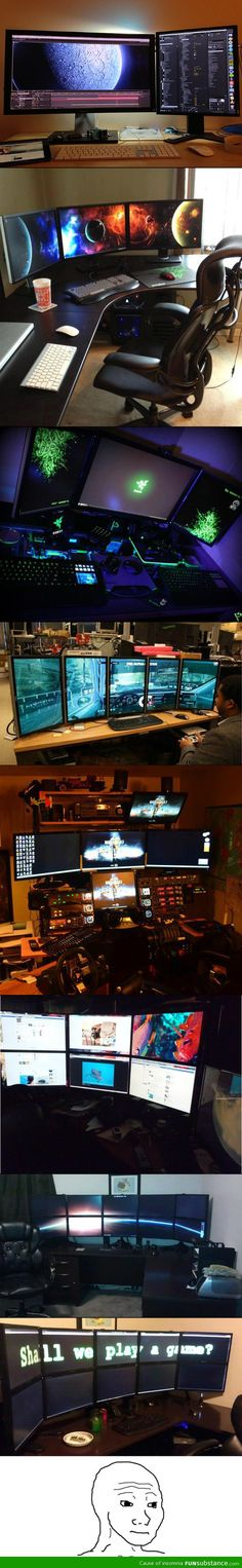 Every gamers dream                                                       …