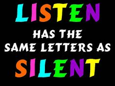 silent and listen
