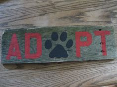 Animal Adoption Sign-RED Animal Adoption-Adopt Sign-Paw Print-Animal Rescue-Pet Wall Hanging-Pet Adoption-Pet Decoration on Etsy, $14.00