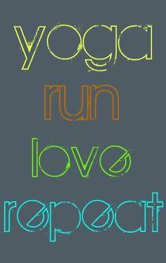 """YOGA RUN LOVE REPEAT"" Amen Lululemon Ladies!"