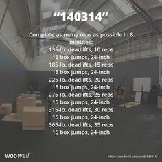 """""""140314"""" WOD - Complete as many reps as possible in 8 minutes: 135-lb. deadlifts, 10 reps; 15 box jumps, 24-inch; 185-lb. deadlifts, 15 reps; 15 box jumps, 24-inch; 225-lb. deadlifts, 20 reps; 15 box jumps, 24-inch; 275-lb. deadlifts, 25 reps; 15 box jumps, 24-inch; 315-lb. deadlifts, 30 reps; 15 box jumps, 24-inch; 365-lb. deadlifts, 35 reps; 15 box jumps, 24-inch"""