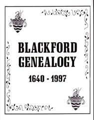 Blackford Genealogy, 1640-1997 - Delores Crews. Samuel Blackford was born ca 1640/50. This book traces his descendants from his wife Ann Smally/Munday and some of their children: Daniel (married Ruth Hull), Anne (married Benjamin Manning and Isaac Drake), Providence (married Peter Runyon), and John, Sr. (married Ruth Sutton). Most of the book deals with the descendants of John's sons: John, Jr. (married Hannah Martin), Nathaniel (married Frances LaForce/LaForge and Mary Daniels), and… Family Genealogy, The Book, Descendants, Drake, Jr, Books, Children, Products, Young Children