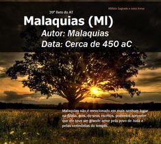 Bíblia Sagrada e seus livros: MALAQUIAS - Autor e Data (Ml)